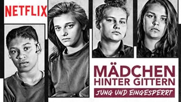 Mädchen Hinter Gittern Netflix