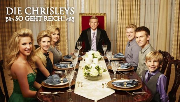 Die Chrisleys – So geht reich!