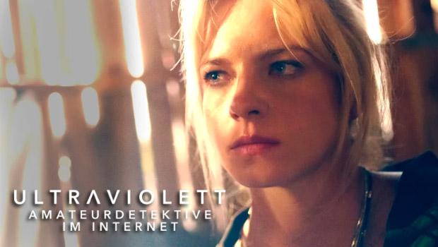 Ultraviolett – Amateurdetektive im Inet