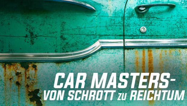 Car Masters - Von Schrott zu Reichtum